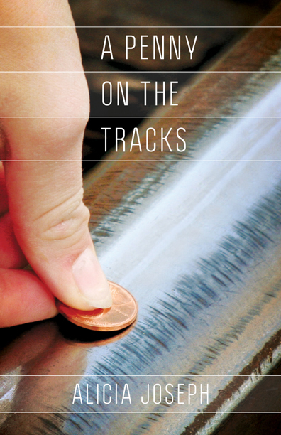 A Penny on the Tracks
