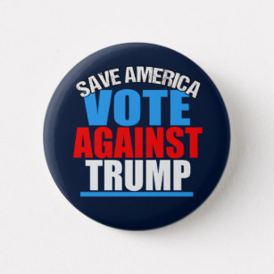 save_america_vote_against_trump_pinback_button-rfed551ea655c4bae8630b2efc0c3367b_k94rf_307